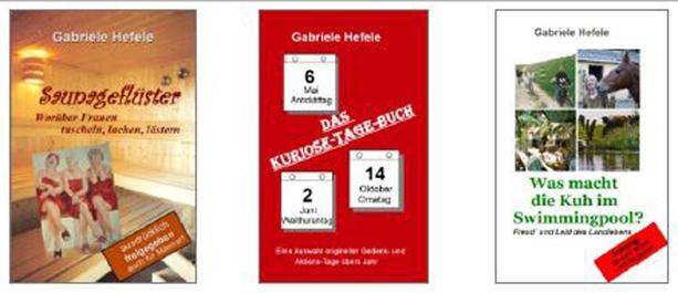 06. Die drei Bücher der Autorin Dr. phil. Gabriele Hefele