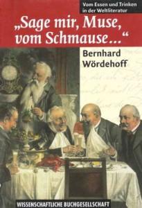 """Buchcover Bernhard Wördehoff """"Sag mir, Muse, vom Schmause ..."""""""