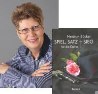 """Heidrun Bücker liest aus """"Spiel, Satz + Sieg"""""""